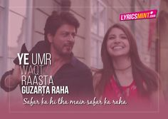 This is a song of a traveler written by Irshad Kamil, sung by Arijit Singh and composed by Pritam. Best Lyrics Quotes, Movie Love Quotes, Love Songs Lyrics, Cool Lyrics, Hindi Quotes, Rap Quotes, Poetry Quotes, Qoutes, Bollywood Quotes