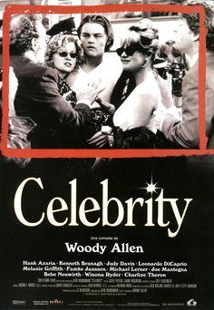 Celebrity (Woody Allen) Melanie Griffith, Winona Ryder, Charlize Theron, Judy Davis and Leonardo DiCaprio