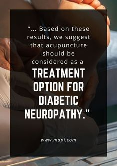 Research shows how acupuncture helps in the treatment for diabetic neuropathy. #acupuncturecasestudy #AcupunctureWorks #Acupuncturebenefits #tcm #traditionalchinesemedicine