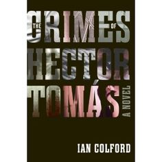 The Crimes of Hector Tomás: Ian Colford