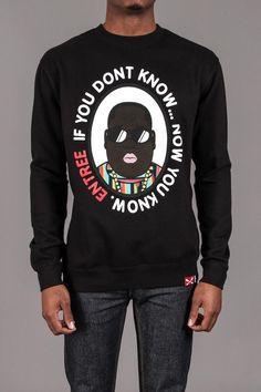 Entre Lifestyle If You Dont Know Crew Neck Sweatshirt