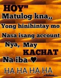 Nice Hugot Quotes Tagalog, Patama Quotes, Me Quotes, Funny Quotes, Humor Quotes, Funny Humor, Hugot Lines, Gratitude Quotes, Pick Up Lines