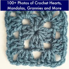 A must to bookmark: 10,000+ Crochet Patterns and Pieces to Inspire You: 100+ Photos of Crochet Hearts, Mandalas, Grannies and More