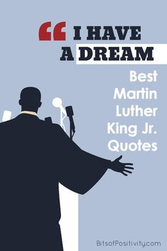 Long list of Martin Luther King quotes; wisdom and inspiration from Martin Luther King Jr. along with Martin Luther King Day resources for parents and teachers - Bits of Positivity Martin Luther King Quotes, Positivity Blog, Ways To Be Happier, I Have A Dream, Dream Quotes, Best Inspirational Quotes, King Jr, Quotes For Kids, Positive Quotes