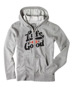Look what I found on #zulily! Heather Gray 'Life Is Good' All Good Zip-Up Hoodie #zulilyfinds