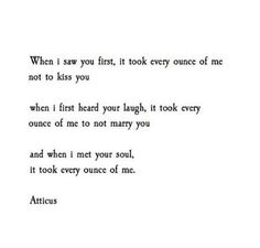 Every Ounce of Me | atticuspoetry