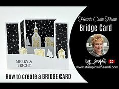How to create a Bridge Card with Stampin Up's Hearts Come Home Bundle. - YouTube