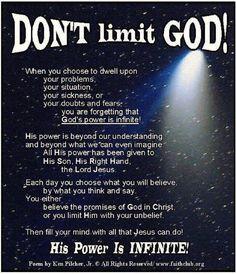 Don't limit God.