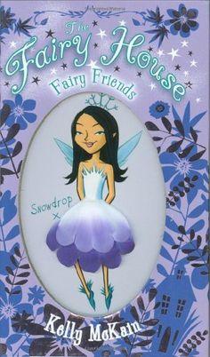 The Fairy House - Book 1 - Fairy Friends