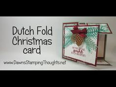 Dutch Fold Christmas card video (Dawns stamping thoughts Stampin'Up! Demonstrator Stamping Videos Stamp Workshop Classes Scissor Charms Paper Crafts)
