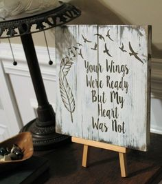 Your Wings Were Ready But My Heart Was Not with Feathers and Birds Pallet Wood Sign, Rustic Sympathy Gift, Memory Sign Hand Painted Wood Art. Made of pallet wood, measures approx. 11 inches by 11 inch Wood Pallet Signs, Pallet Art, Wood Pallets, Wooden Signs, Pallet Ideas, Wood Painting Art, Wood Art, Wood Wood, Unique Home Decor
