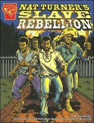Paperback - Tells the true story of the 1831 Virginia slave rebellion led by slave Nat Turner, who believed he was a prophet. Written in graphic-novel format. Common Core: Informational Text Age Range