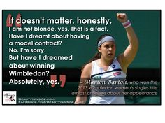 Great quote by Marion Bartoli