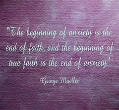 The beginning of anxiety is the end of faith. The End Of Faith, Psalm 73 26, Christian Quotes About Life, Spiritual Power, Peaceful Life, Live Happy, Some Quotes, Psalms, Favorite Quotes