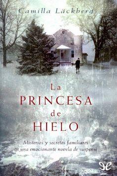 La princesa de hielo - http://descargarepubgratis.com/book/la-princesa-de-hielo/