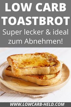 Low Carb Toastbrot. Super lecker und ideal zum Abnehmen! Low Carb Desserts, Held, Super, French Toast, Breakfast, Lose Belly Fat, Weight Loss, Sandwich Loaf, Healthy Nutrition