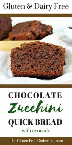 Gluten Free Chocolate Zucchini Quick Bread (Dairy Free) – The Gluten Free Gathering
