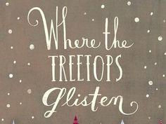 WHERE THE TREETOPS GLISTEN