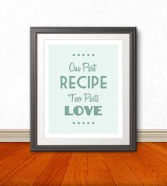 One Part Recipe Two Parts Love Kitchen Art by BentonParkPrints