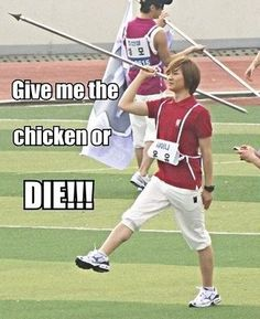 XD GIVE HIM THE CHICKEN!! HE WILL KILL YOU!!!