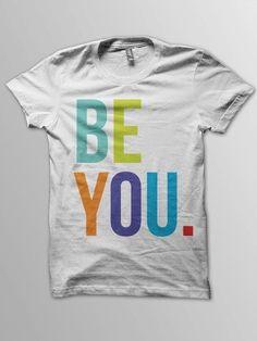Fancy - Be You T-Shirt