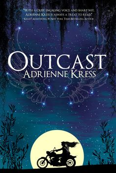 Outcast by Adrienne Kress. Review posted on The Pillow Fortress Review.