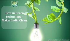 "In today's world, the importance of Green technology is observed as we are losing non-renewable resources at fastest pace. One of the renowned companies of green technology is Makes India Clean, which offers the products and services keeping in mind the motto of ""Green India Clean India"". The three major services provided by the company are Bio gas plant, water treatment plant and rainwater harvesting. Until now, the company has completed many projects successfully."