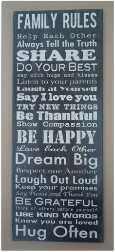 My new Family Rules sign.  Love it...and love all of these rules! Found it at WalMart.