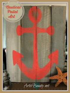 ART IS BEAUTY: NAUTY Pallet art! Nautical Anchor art...get your minds out of the gutter......:) http://arttisbeauty.blogspot.com/2014/04/nauty-pallet-art-nautical-anchor-artget.html