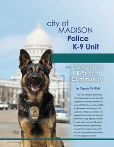 K-9 Featured Department: City of Madison Police K-9 Unit: Connecting K-9s and Community