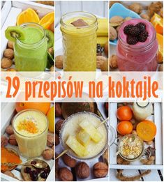 29 przepisów na koktajle Juice Smoothie, Fruit Smoothies, Healthy Smoothies, Loose Weight Food, Raw Food Recipes, Healthy Recipes, Healthy Food, Breakfast Options, Healthy Juices