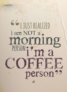 Ich bin keine Morgenmensch, ich bin ein Kaffeemensch // I am not a morning person, I'm a coffee person #LifeIsSweet #Bahlsen