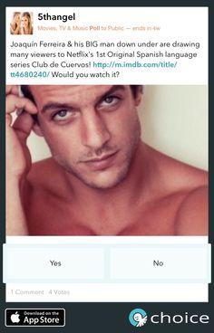 Have you seen Club de Cuervos, Netflix's 1st original Spanish series? Gaining popularity thanks to Joaquín Ferreira's nudity! Tell #choice www.choiceapp.co