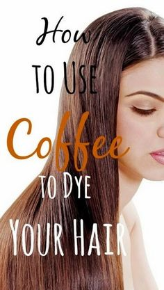 How to use coffee to dye your hair: Make really strong organic coffee like this one , preferably espresso. Non organic coffee most lik...