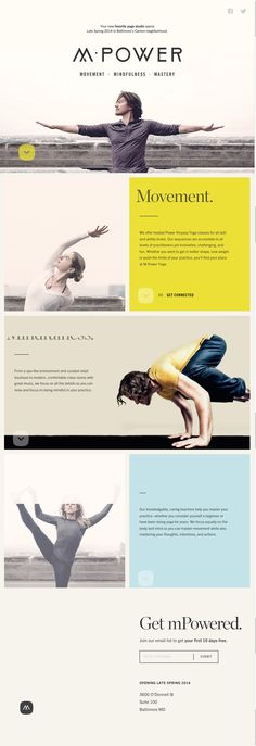 Cut off text, big negatives spaces and strong images make this a unique and bold website design. http://mpoweryogastudio.com/