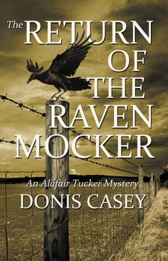 The Return of the Raven Mocker | Donis Casey | 9781464207549 | NetGalley