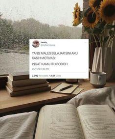 Ideas quotes indonesia motivasi belajar for 2019 Tumblr Quotes, Text Quotes, Jokes Quotes, Funny Quotes, Quotes Lucu, Study Motivation Quotes, Study Quotes, Gym Motivation, Reminder Quotes