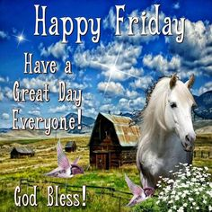 Happy Friday Have A Great Day friday happy friday friday quotes friday blessings positive friday quotes friday quotes for friends religious friday quotes friday blessings quotes