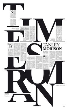Times New Roman by Pedro Javier Arbelaez. This poster in particular is a favorite of mine. I assume this poster goes through the history of Times New Roman.  What's great is that Times New Roman is the only typeface used here. Different sizes and weights are used for hierarchy. I also love how they related the design to a newspaper as well. The type and the design works together smoothly.