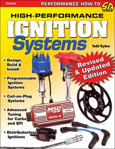 """Read """"High-Performance Ignition Systems Design, Build & Install"""" by Todd Ryden available from Rakuten Kobo. How to Build High-Performance Ignition Systems-Revised Edition is a completely updated guide to understanding automotive. Holley Performance, Performance Cars, Bone Stock, Ignition System, Us Cars, Spark Plug, Courses, Classic Cars, Building"""