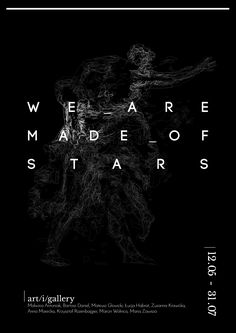 We are made of - exhibition poster by Wiktor Gromadzki