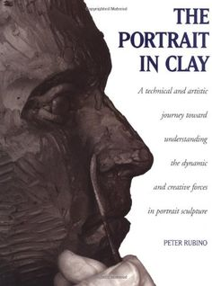 The Portrait in Clay: A Technical, Artistic, and Philosop... https://www.amazon.com/dp/0823041026/ref=cm_sw_r_pi_dp_x_AWehzbFD3TEGQ