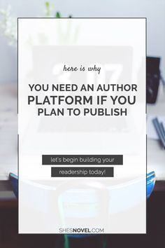 What is an author platform? Do you need one? Discover everything you need to know in this post from ShesNovel.com. Click through to check it out!