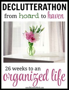 Declutterathon: 26 weeks to an Organized Life. 26 weeks worth of free printables and activities to finally get organized! Declutterathon: 26 weeks to an Organized Life. 26 weeks worth of free printables and activities to finally get organized! Declutter Your Home, Organize Your Life, Organizing Your Home, Organizing Tips, Organizing Clutter, Decluttering Ideas, Planners, Clutter Control, Ideas Para Organizar