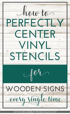 How to Perfectly Center Vinyl Stencils on Wood Signs, Every Time - Board & Batten Design Co. Tired of crooked, off center designs on your wood signs? Try this foolproof, simple way to get perfectly centered vinyl stencils, every single time. Inkscape Tutorials, Cricut Tutorials, Cricut Ideas, Cricut Stencils, Cricut Vinyl, Cricut Fonts, Cricut Cards, Stencil Wood, Stenciling