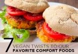 Vegan Twists to Our Favorite Comfort Foods   Shecky's