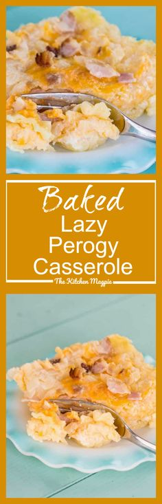 Baked Lazy Perogy Casserole - Recipe & Video! - The Kitchen Magpie