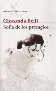 Sofía de los presagios, de Gioconda Belli.