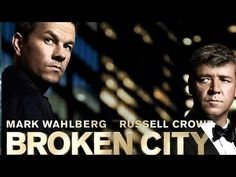 Broken City - Trailer (2013) ... Russell Crowe - Mar Wahlberg - Barry Pepper - Catherine Zeta-Jones