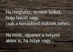 "Képtalálat a következőre: ""vicces idézetek"" Page Az, Good Sentences, Funny Thoughts, Naha, How To Know, Funny Cute, Happy Life, Positive Quotes, Best Quotes"
